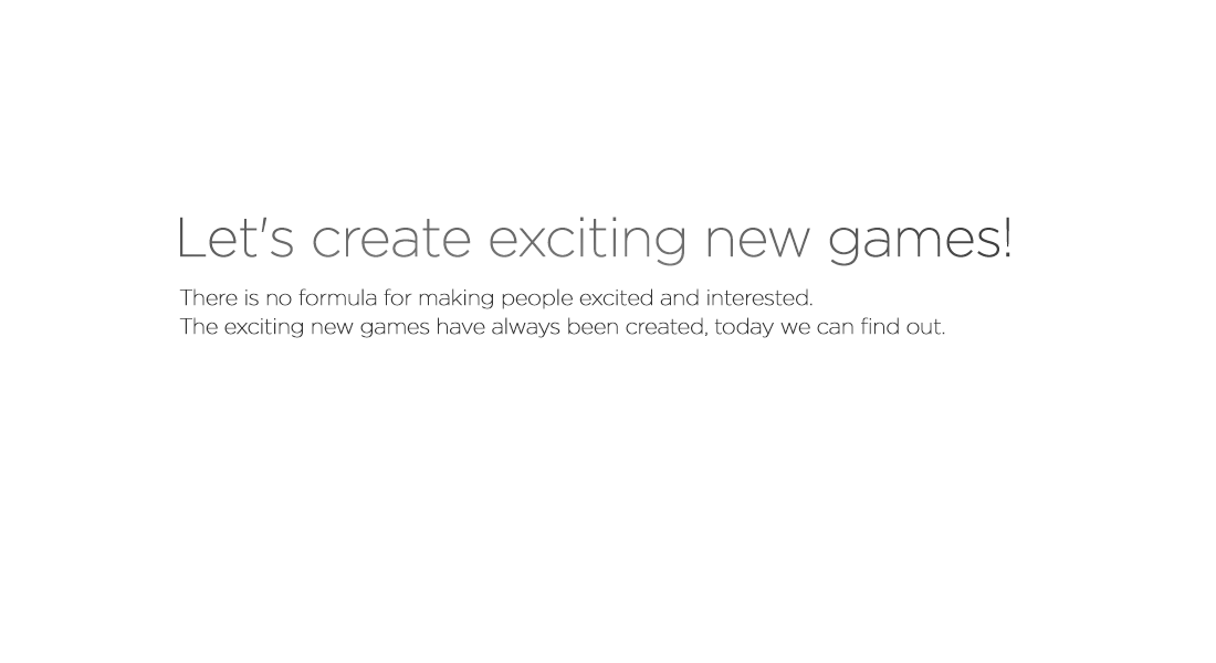 Let's create exciting new games!